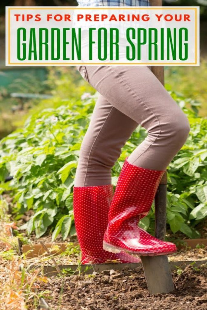 a lady in red rain boots, holding a shovel in a garden with the text tips for preparing your garden for spring